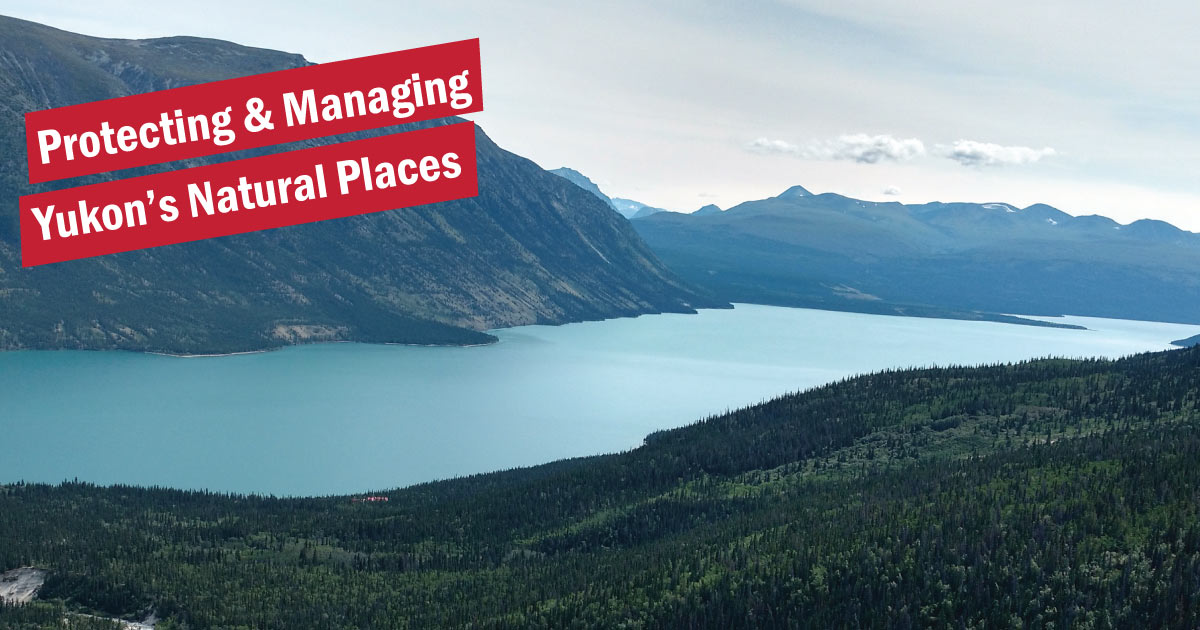 Special Management Areas - protecting and managing Yukon's natural and cultural places